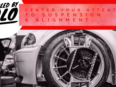 #SchooledbySolo Center your attention to Suspension & Alignment.